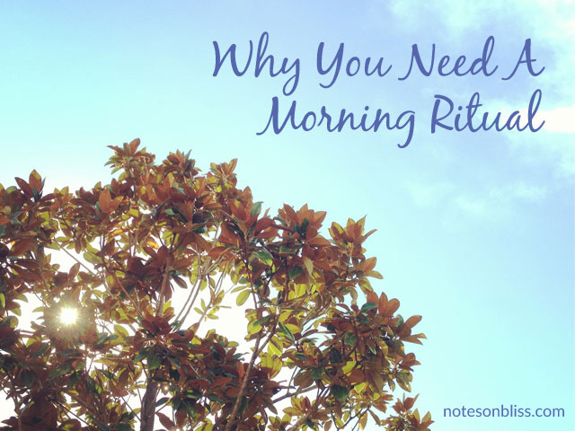 Why-You-Need-A-Morning-Ritual