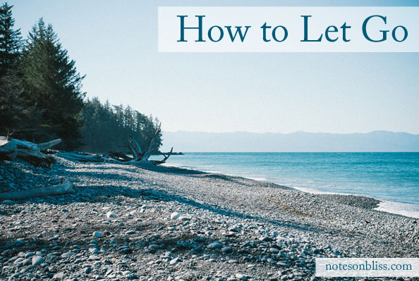 how to let go
