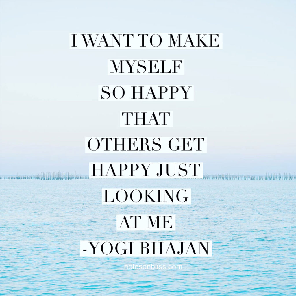 make-myself-so-happy-yogi-bhajan-quote