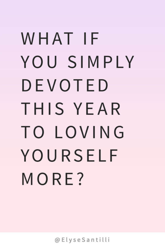 15 Of The Best Quotes On Self Love Elyse Santilli